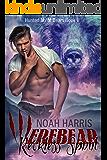 Werebear: Reckless Spirit (HUNTED M/M BEARS Book 1)