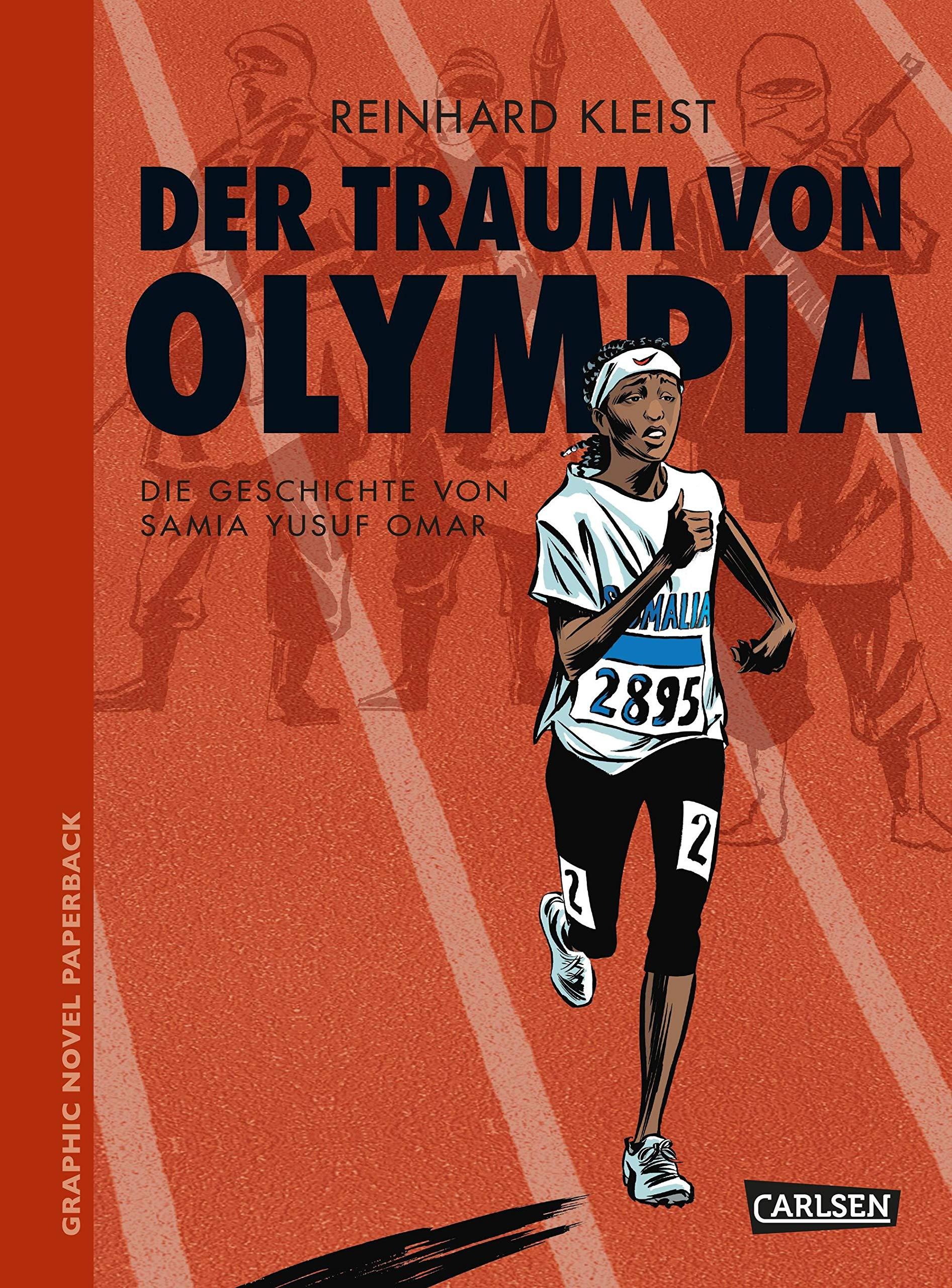 Graphic Novel Paperback: Der Traum von Olympia: Die Geschichte von Samia Yusuf Omar