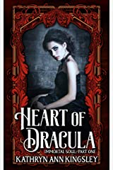 Heart of Dracula (Immortal Soul Book 1) Kindle Edition