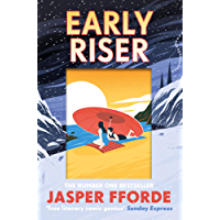 Early Riser: The new standalone novel from the Number One bestselling author (English Edition)