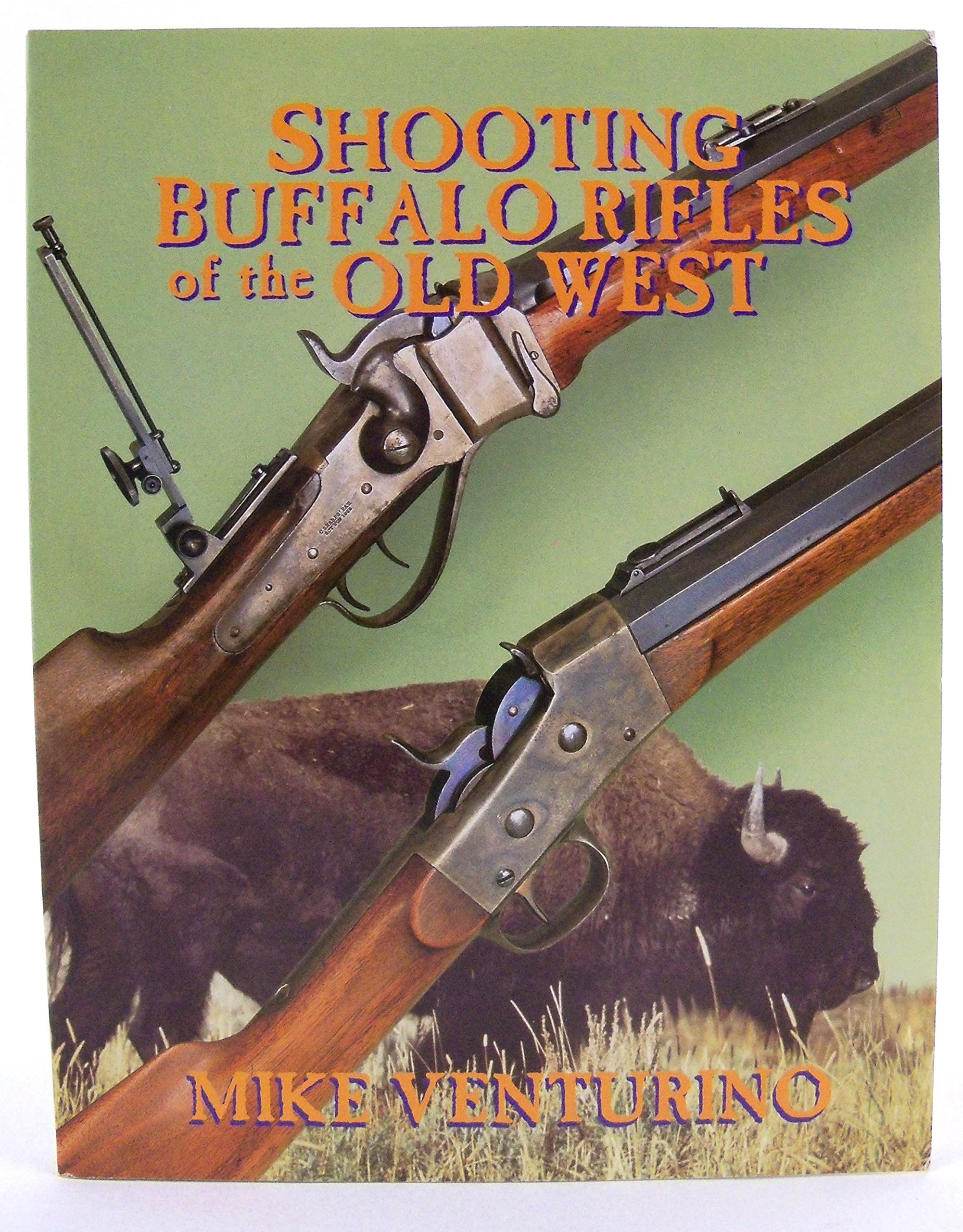 Shooting Buffalo Rifles of the Old West pdf