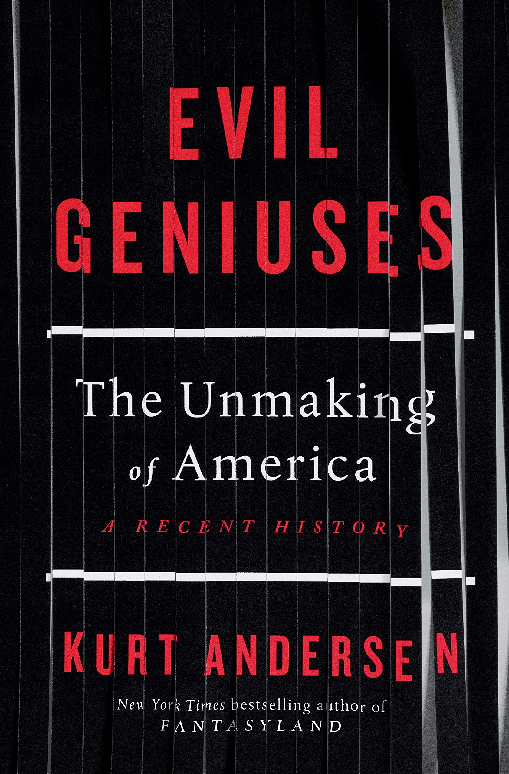 Evil Geniuses: The Unmaking of America: A Recent History WeeklyReviewer