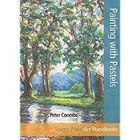 Art Handbooks: Painting with Pastels