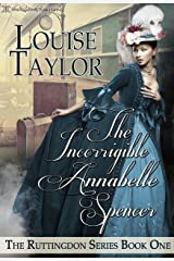 The Incorrigible Annabelle Spencer (The Ruttingdon Series Book 1)