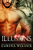 Illusions: Paranormal Shapeshifter Romance (The Seekers Book 3)