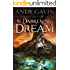 The Darkening Dream (Twilight of the Ancients Book 1)
