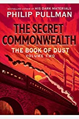 The Book of Dust: The Secret Commonwealth (Book of Dust, Volume 2) Hardcover