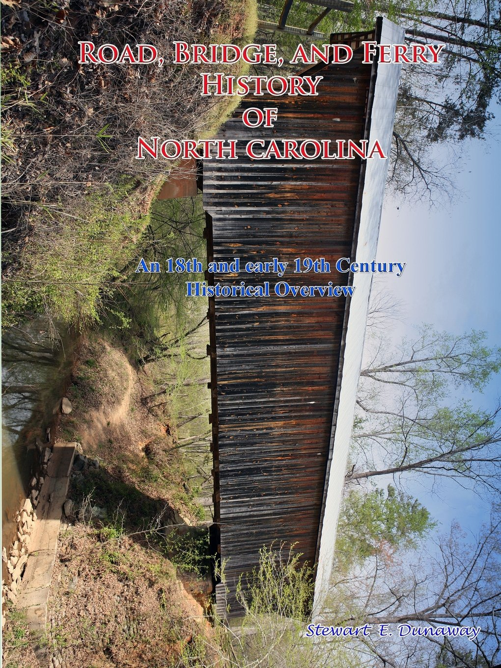 Road, Bridge and Ferry History in North Carolina ebook