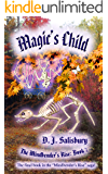 Magic's Child (The Mindbender's Rise Book 7)