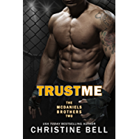 Trust Me: Matty and Kayla's Story (The McDaniels Brothers Book 2) (English Edition)