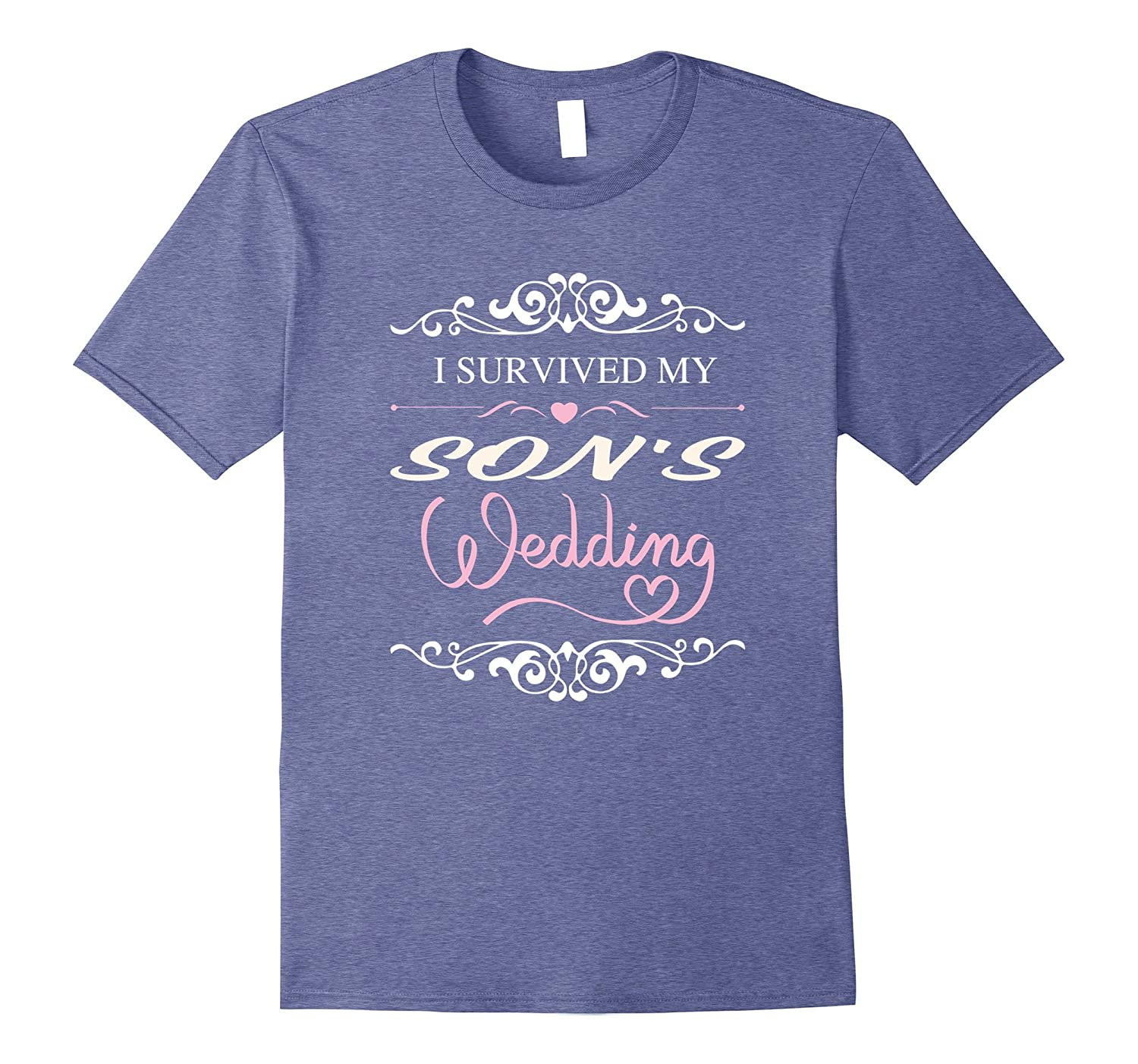 I Survived My Sons Wedding Shirt-PL