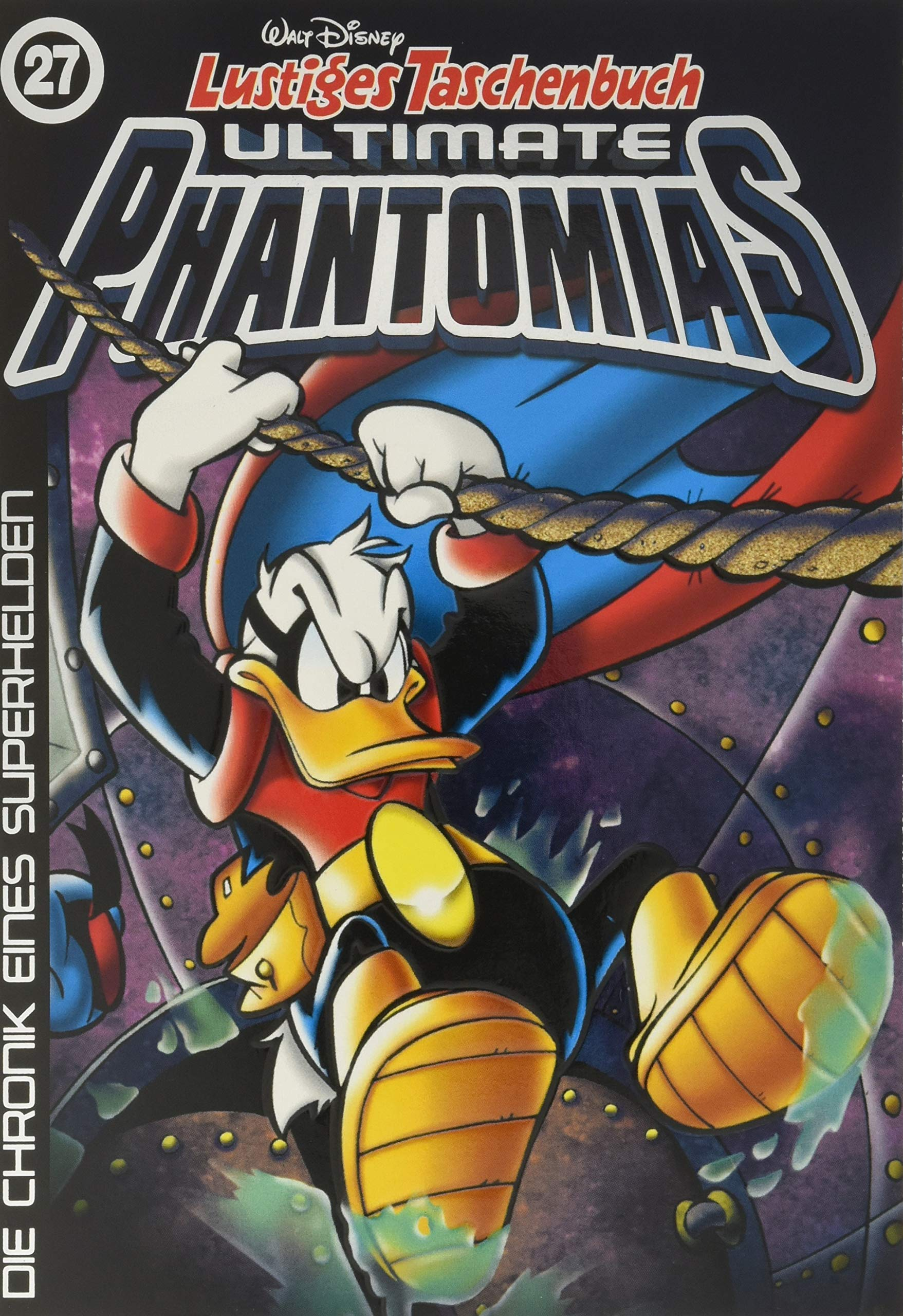 Lustiges Taschenbuch Ultimate Phantomias 27  Die Chronik Eines Superhelden