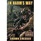 In Harm's Way (Surviving the Zombie Apocalypse Book 3)