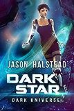 Dark Star (Dark Universe Book 4)