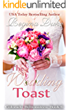 The Wedding Toast: Marriage of convenience, sweet clean billionaire romance. (Colorado Billionaires Book 6)