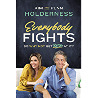 Everybody Fights: So Why Not Be Good at It