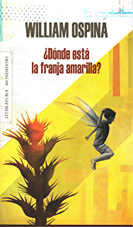 ¿Dónde está la franja amarilla? (Spanish Edition)