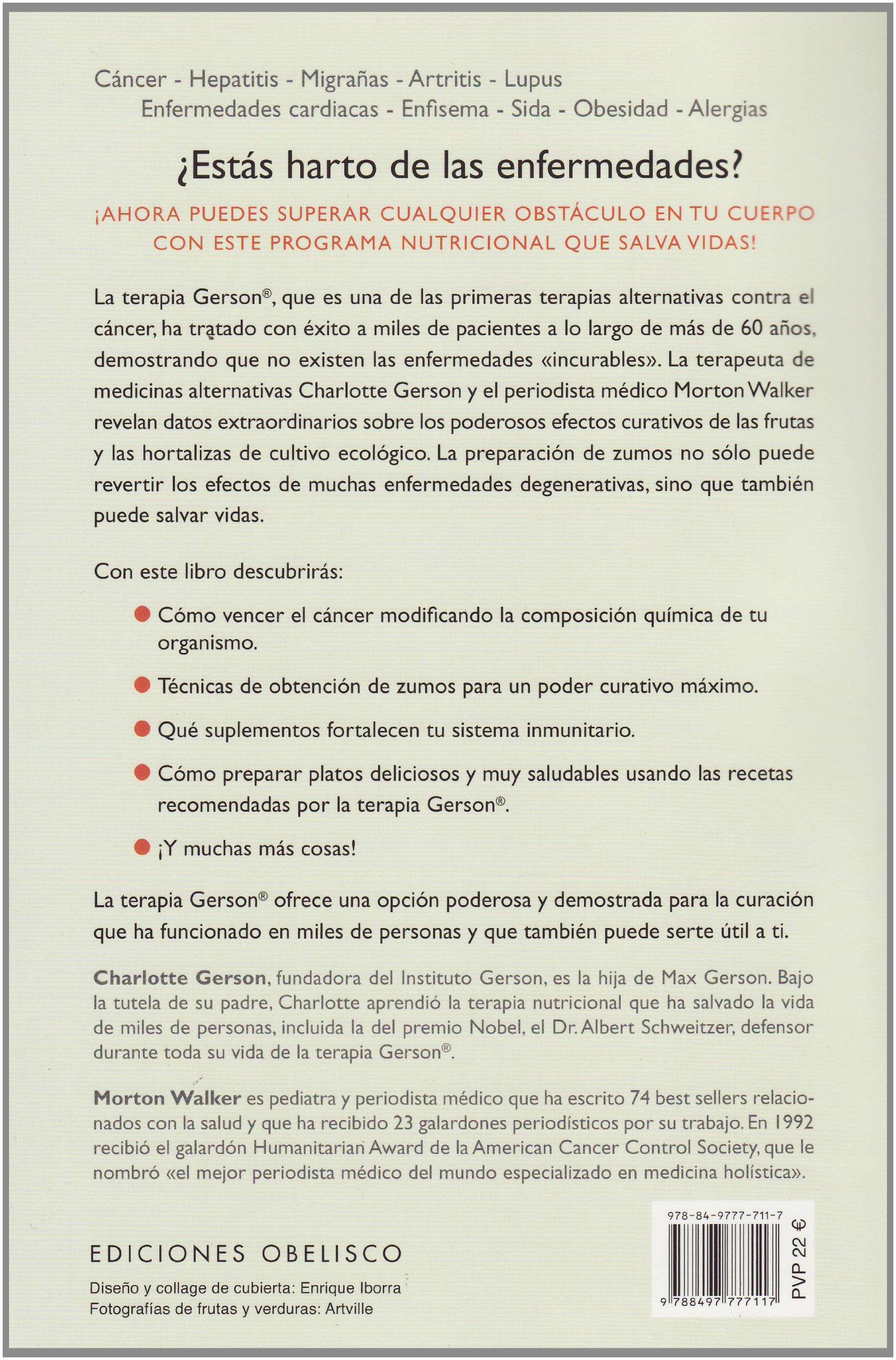 La terapia Gerson (Coleccion Salud y Vida Natural) (Spanish Edition): Charlotte Gerson: 9788497777117: Amazon.com: Books