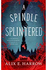 A Spindle Splintered (Fractured Fables) Kindle Edition