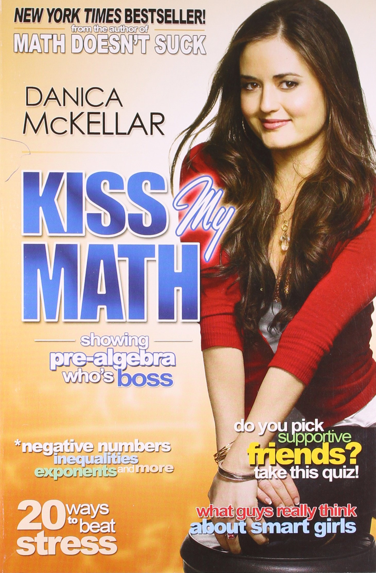 Amazon.com: Kiss My Math: Showing Pre-Algebra Who\'s Boss ...