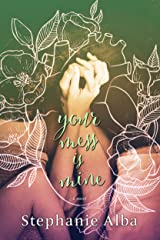 Your Mess Is Mine Kindle Edition