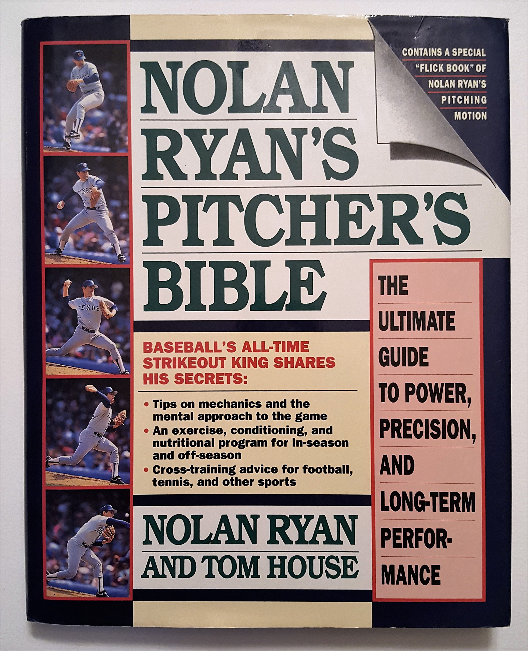 Amazon.in: Buy Nolan Ryan's Pitcher's Bible: The Ultimate Guide to Power-  Precision- and Long-Term Performance Book Online at Low Prices in India |  Nolan ...