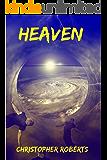 Heaven: My Visits To Heaven