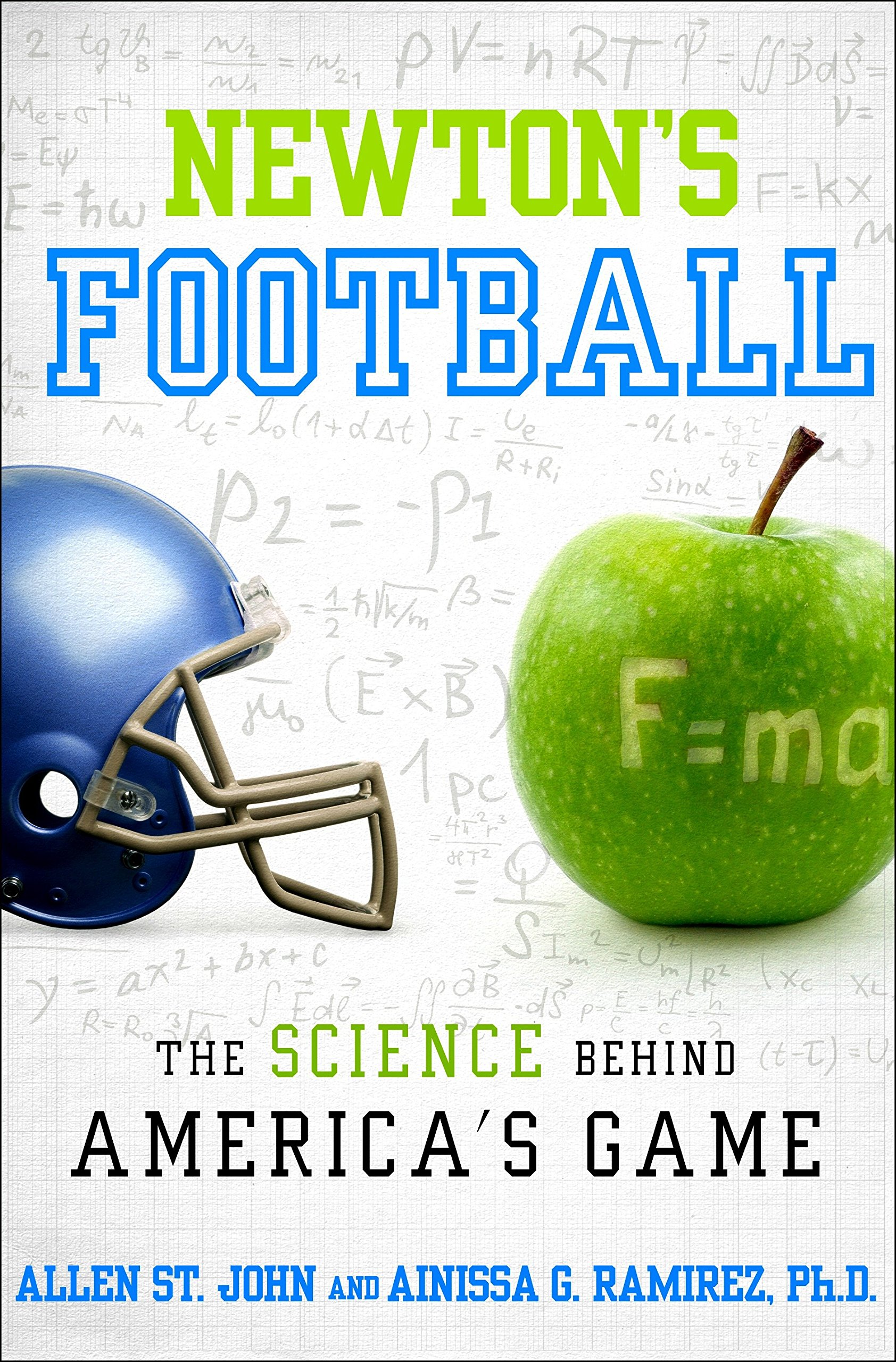 Newton's Football: The Science Behind America's Game ebook