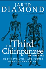The Third Chimpanzee for Young People: On the Evolution and Future of the Human Animal (For Young People Series) Kindle Edition
