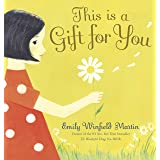 This Is a Gift for You