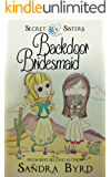 Secret Sisters #4: Backdoor Bridesmaid