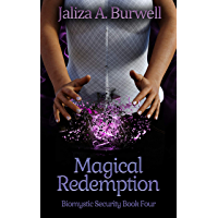 Magical Redemption (Biomystic Security Book 4)