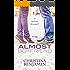The Almost Boyfriend: A YA Contemporary Romance Novel (The Boyfriend Series Book 2)
