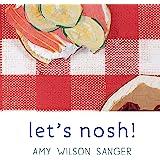Let's Nosh! (World Snacks Series)