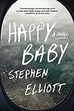 Happy Baby: A Novel