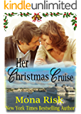 Her Christmas Cruise (The Senator's Family Series Book 1)