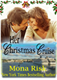 Her Christmas Cruise (The Senator's Family Series Book 1)