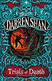 Trials of Death (The Saga of Darren Shan, Book 5) (English Edition)