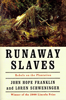 From slavery to freedom kindle edition by john hope franklin runaway slaves rebels on the plantation fandeluxe Image collections