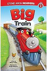 Big Train (Train Time) Kindle Edition