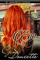 Immortal Stories: Eve Kindle Edition
