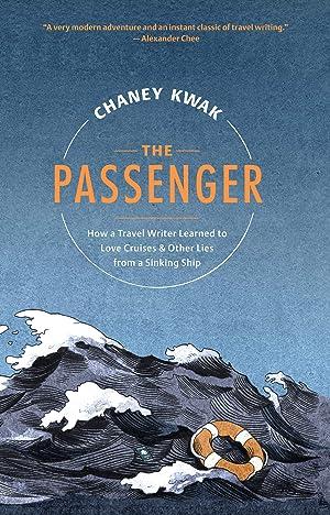 "Chaney Kwak's Playlist for His Memoir ""The Passenger"""