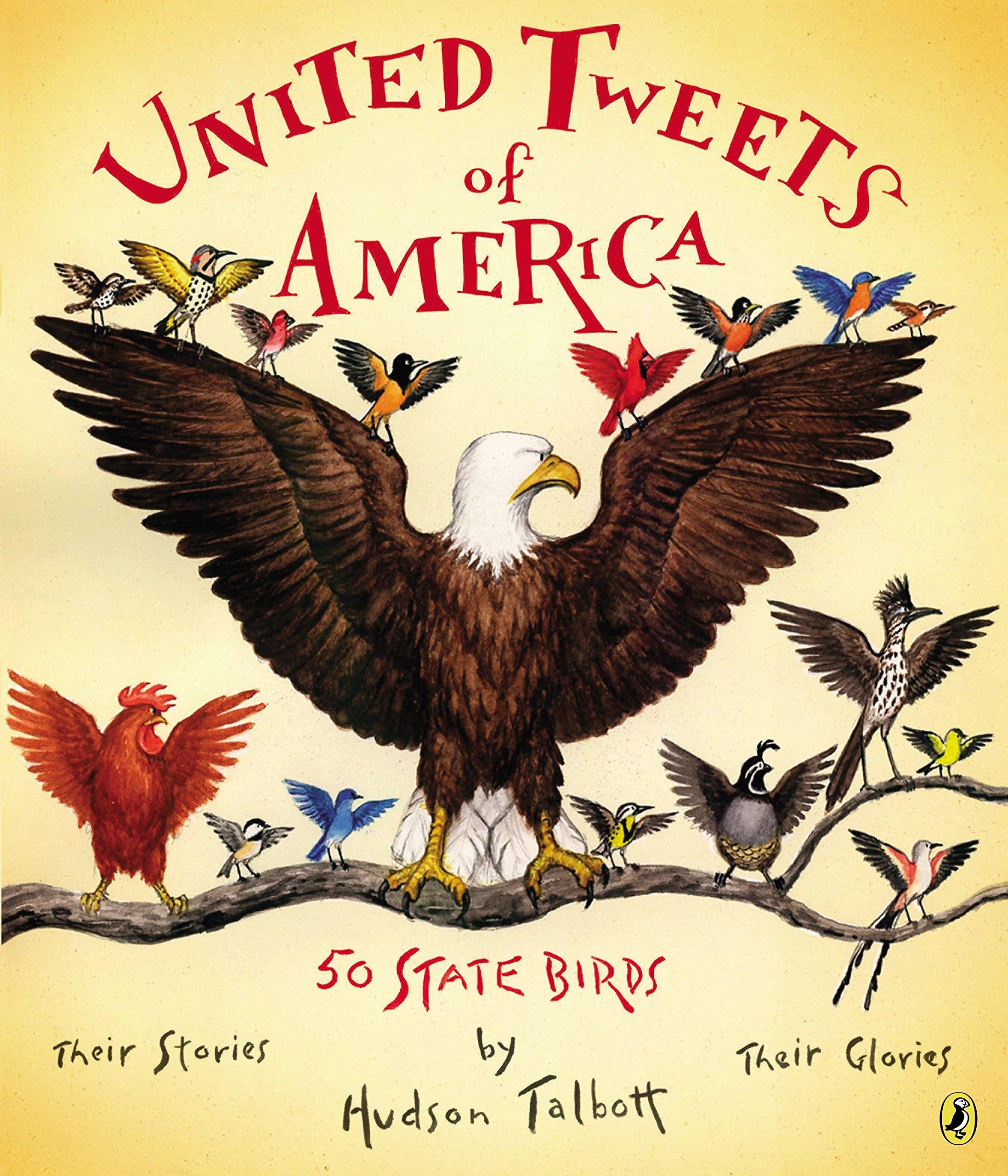 Read Online United Tweets of America: 50 State Birds Their Stories, Their Glories pdf