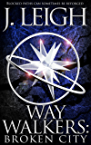 Way Walkers: Tangled Paths (The Tazu Saga Book 1) (English