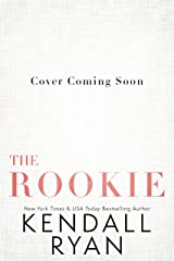 The Rookie (Looking to Score Book 3) Kindle Edition