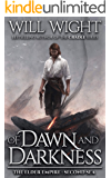 Of Dawn and Darkness (The Elder Empire: Sea Book 2)