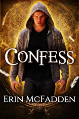 Confess (Confessor Series Book 1) Kindle Edition