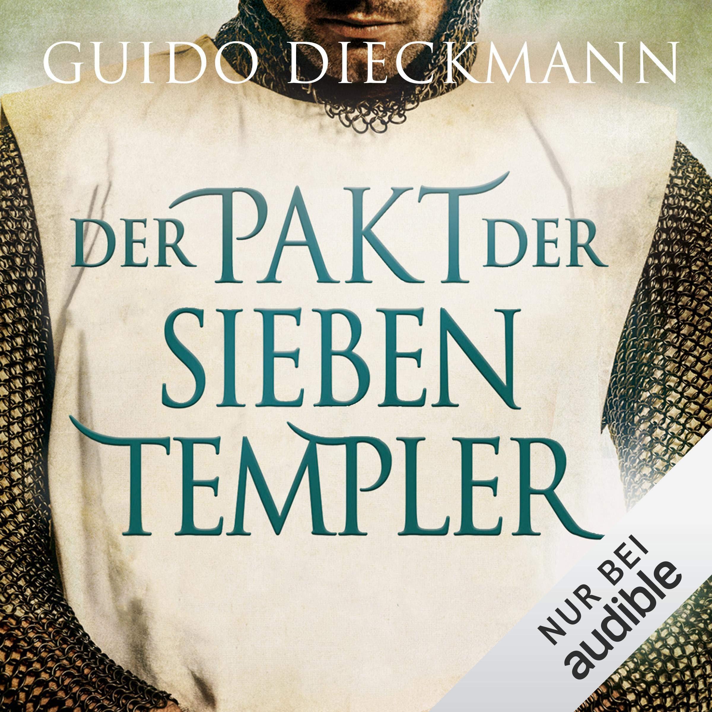 Der Pakt der sieben Templer: Die Templer-Saga 2