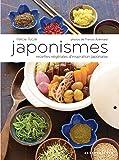 Japonismes: Recettes végétales d'inspiration japonaise