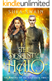The Descent of the Halo (The Binding of the Halo Saga Book 3)